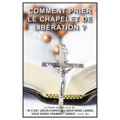 Carte prière : Comment prier le chapelet de Libération ?