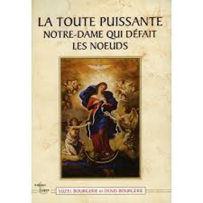 Livre : La toute puissante Notre-Dame qui défait les noeuds